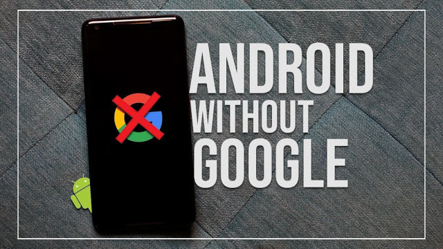 Android without Google