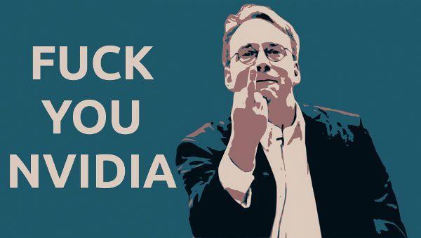 Linus-Torvalds-Fuck-You-Nvidia